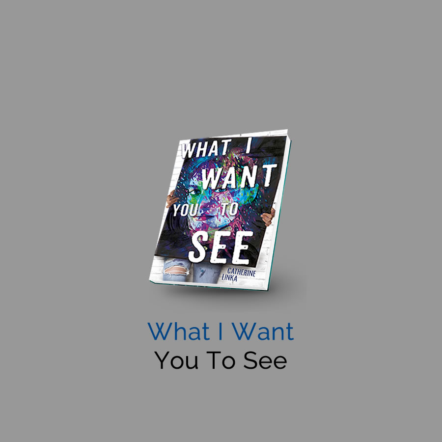 What I Want You to See